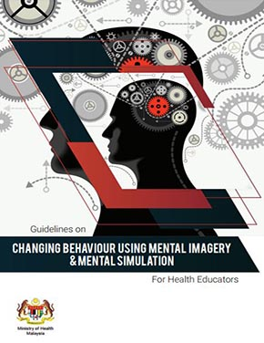 Mental - Changing Behaviour Using  Mental Imagery & Mental Simulation