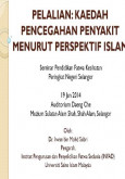 Seminar Jelajah Pendidikan Fatwa - Pelalian: Kaedah Pencegahan Penyakit Menurut Perspektif Islam