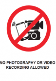 No Photography Or Video Recording Allowed