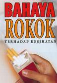 Merokok:Bahaya Rokok Kepada Kesihatan