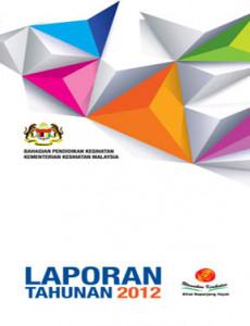 Laporan Tahunan 2012 Bahagian Pendidikan Kesihatan