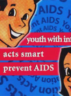 AIDS:Youth with information acts smart prevent AIDS (English)