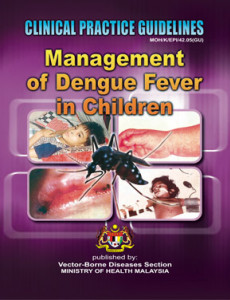 Dengue Infection:Management of Dengue Infection in Children