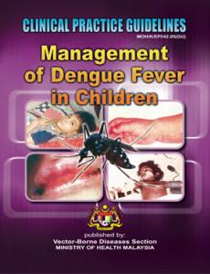 Dengue Infection:Management of Dengue Infection in Children