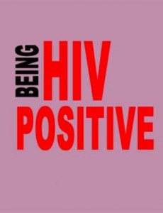 HIV:Being HIV POsitive (English)