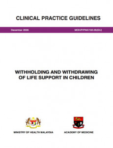Withholding and Withdrawing of Life Support in Children