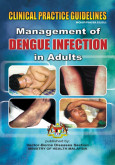Dengue Infection:Management of Dengue Infection in Adult