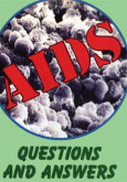 AIDS , Jawapan kepada Kemusykilan Anda (English)