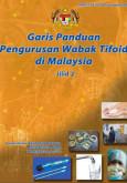 Tifoid:Garis Panduan Pengurusan Wabak Tifoid di Malaysia Jilid 2