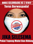 H1N1 Gelombang Kedua - Pakai Topeng Mulut Dan Hidung (B.Malaysia)