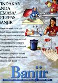 Banjir : Tindakan anda semasa dan selepas banjir