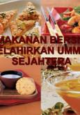 Khutbah Jumaat : Makanan Bersih Melahirkan Ummah Sejahtera