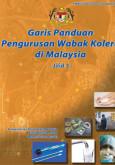Kolera:Garis Panduan Pengurusan Wabak Kolera di Malaysia Jilid 3