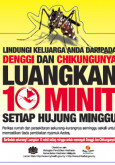 Denggi & Chikungunya : Luangkan 10 Minit