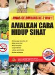 H1N1 Gelombang Kedua - Amalkan Cara Hidup Sihat (B.Malaysia)