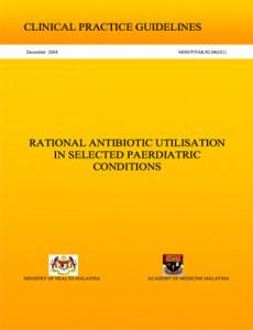 Antibiotic Utilisation in selected paediatric Conditonl