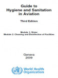 Hygiene and Sanitation:Guide to Hygiene and Sanitation in Aviation