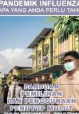 Pandemik Influenza : Penggunaan Penutup Mulut (BM)