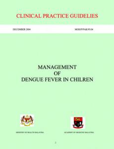 Dengue Fever:Management of Dengue Fever in Children