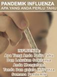 Pandemik Influenza : Apa yang anda perlu Tahu (BM)