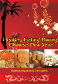 Makan Secara Sihat Di Tahun Baru Cina (BI)