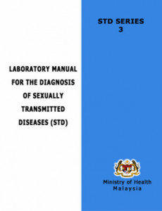 STD Series III : Laboratory Manual for the Diagnosis of Sexually Transmitted Diseases