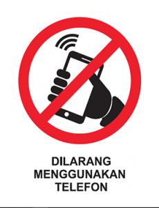 Dilarang menggunakan Telefon