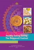 Makanan:Panduan Makanan Secara Sihat Semasa Deepavali (BI)