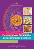 Panduan Makanan Secara Sihat Semasa Deepavali (BM)