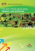 Teori Perubahan Tingkah Laku Kesihatan Edisi 2012