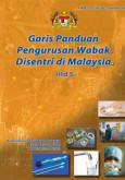 Wabak Disentri:Garis Panduan Pengurusan Wabak Disentri di Malaysia Jilid 5