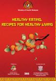 Makan Secara Sihat, Resepi Kehidupan Yang Sihat (BI)