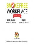 Smoke Free Workplace (Bahasa Malaysia)
