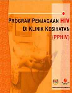 HIV:Program Penjagaan HIV di Klinik Kesihatan
