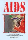 AIDS: Garis Panduan untuk Pendandan dan Tukang Gunting Rambut (B. Inggeris)