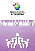 Intervensi Faktor Risiko NCD Dalam Komuniti