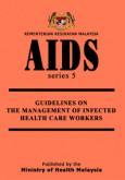 HIV/AIDS:Manual Pengurusan Pesakit HIV/AIDS di Pusat Serenti