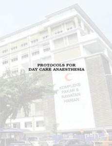 Protocols for Day Care Anaesthesia