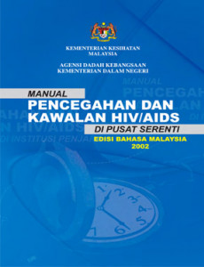 HIV/AIDS:Manual pencegahan dan kawalan HIV/AIDS di Penjara