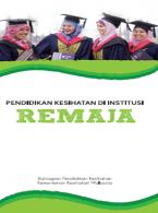 Buku Kecil Pendidikan Kesihatan Di Institusi (Remaja)