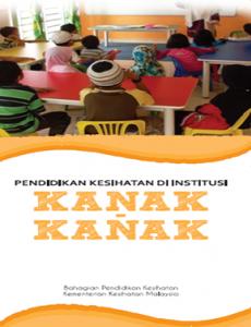 Buku Kecil Pendidikan Kesihatan Di Institusi (Kanak-Kanak)