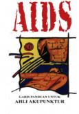 AIDS: Garispanduan untuk ahli Akupuntur (B. Malaysia)