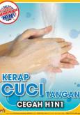 H1N1:Cegah H1N1 - Kerap Cuci Tangan (BM)