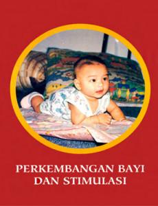 Perkembangan Bayi dan Stimulasi