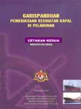 Pemeriksaan Kesihatan Kapal di Pelabuhan