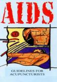 AIDS: Garispanduan untuk ahli Akupuntur (EN)