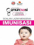 Imunisasi: Kempen Penggalakkan Imunisasi - FAQ Umum