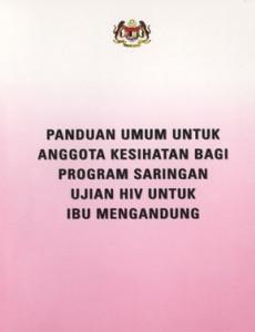 Panduan Saringan Ujian HIV Untuk ibu mengandung