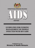 HIV/AIDS:Guideline For Nursing Management of People Infected With HIV/AIDS