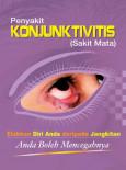KONJUNKTIVITIS:Penyakit KONJUNKTIVITIS (Sakit Mata)